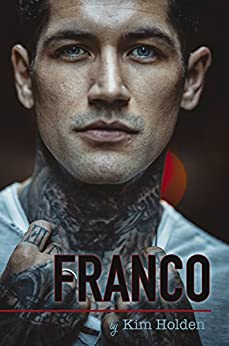 Franco (Bright Side Book 3) by [Holden, Kim]