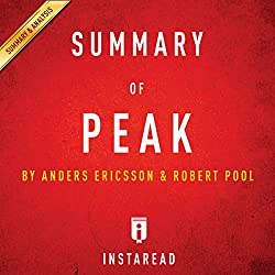 Summary of Peak by Anders Ericsson and Robert Pool | Includes Analysis
