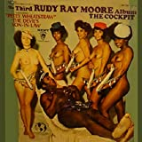 The Third RUDY RAY MOORE Album THE COCKPIT