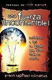 Una Fuerza Incontenible: Decididos A Ser la Iglesia Que Dios Tenia en Mente = An Unstoppable Force (Spanish Edition) by Erwin Raphael McManus (2008-09-04)