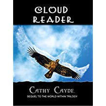 Cloud Reader: Sequel to the World Within Trilogy (English Edition)