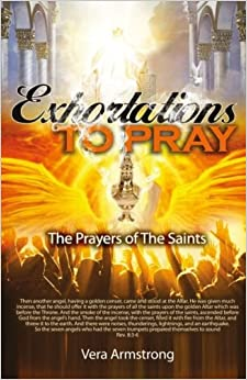 Book Exhortations to Pray by Vera Armstrong (2015-12-18)