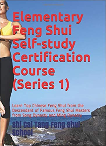 Elementary Feng Shui Self-study Certification Course Series ...