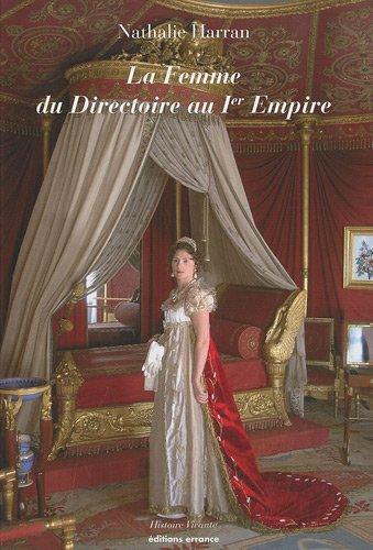 La femme du Directoire au 1er Empire