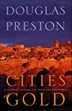#8: Cities of Gold: A Journey Across the American Southwest  in Pursuit of Coronado