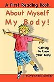 About Myself My Body!, Maria-Amelia Kennedy, 1908804009