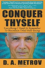 Conquer Thyself: Everything I Need to Remember To Maintain Total Well-Being