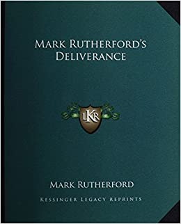 Book Mark Rutherford's Deliverance