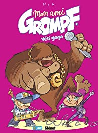 Mon ami Grompf, tome 7 : Yéti gaga par  Nob