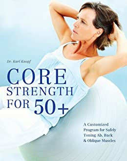 Core Strength 50 Customized Program ebook product image