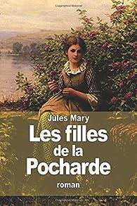 Les Filles de la Pocharde par Jules Mary