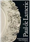 Paul De Lamerie, S. M. Hare, 0907814190