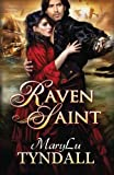 The Raven Saint (Charles Towne Belles) (Volume 3)