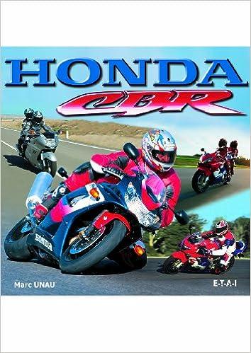 Livre gratuits en ligne Honda CBR : Les sportives emblématiques pdf