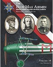 The Blue Max Airmen: Volume 16   Menckhoff, Köhl, & Pütter