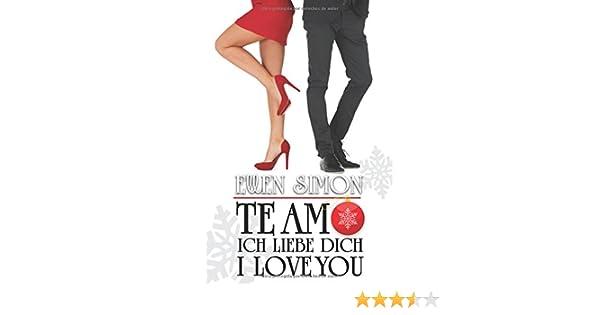 Te Amo, Ich Liebe Dich, I Love You (Spanish Edition) (Spanish)
