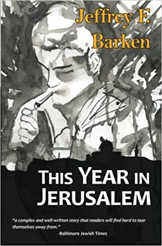 This year in jerusalem jeffrey f barken diana muller this year in jerusalem jeffrey f barken diana muller 9780989302906 amazon books fandeluxe Ebook collections