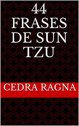Amazoncom 44 Frases De Sun Tzu Portuguese Edition Ebook Cedra