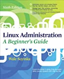 Linux Administration: A Beginners Guide, Sixth Edition Pdf
