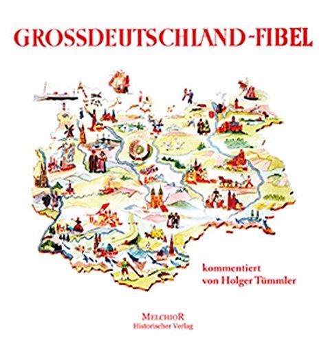 Die Großdeutschland-Fibel