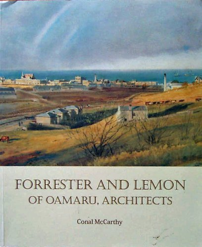 Forrester and Lemon of Oamaru. Architects.