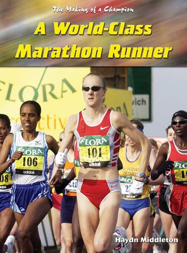 Download World-class Marathon Runner (Making of a Champion) pdf epub