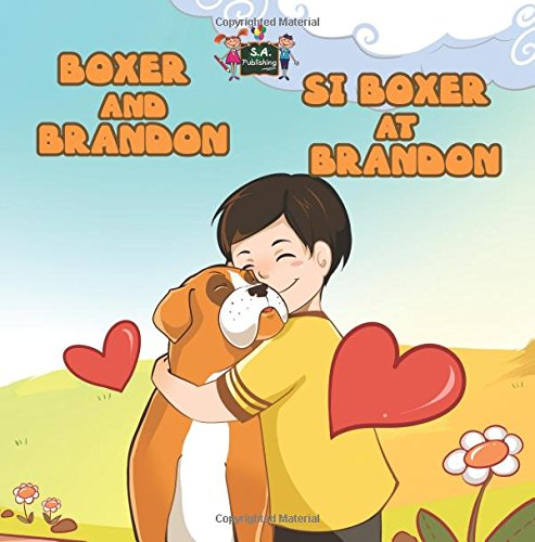 Download Boxer and Brandon (filipino kids books, filipino children's books): tagalog bilingual, filipino books for kids (English Tagalog Bilingual Collection) PDF