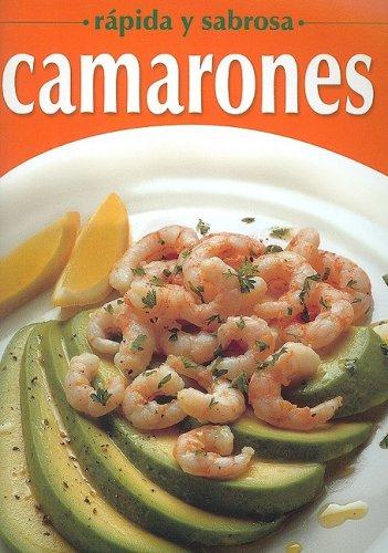 Camarones-rapida y sabrosa (Spanish Edition) [Tomo] (Tapa Blanda)