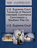 U. S. Supreme Court Transcript of Record Interstate Commerce Commission V. Southern Pac Co, , 1244974188