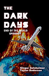 The Dark Days: End of the World - Episode 1