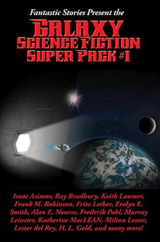 Jack Daniels Pack - Fantastic Stories Present the Galaxy Science Fiction Super Pack #1: With linked Table of Contents