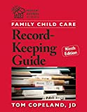 Family Child Care Record-Keeping Guide Ninth Edition (Redleaf Business Series)
