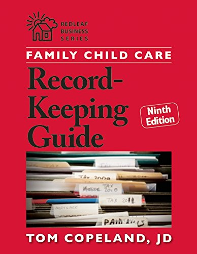 (Family Child Care Record-Keeping Guide, Ninth Edition (Redleaf Business Series) )
