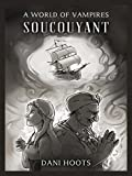 Soucouyant (A World of Vampires Book 9)
