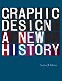 img - for Graphic Design: A New History by Eskilson Stephen J. (2007-10-25) Hardcover book / textbook / text book