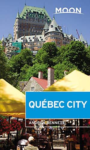 (Moon Québec City (Travel Guide))