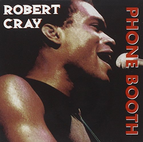 Robert Cray - Heritage Of The Blues Phone Booth - Zortam Music