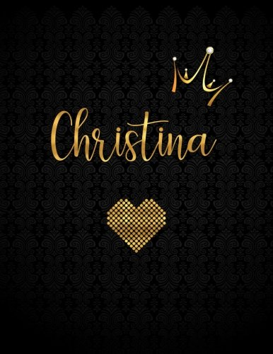 Christina: Personalized Black XL Journal with Gold Lettering, Girl Names/Initials 8.5x11, Journal Notebook with 110 Inspirational Quotes, Journals to Write In for Women (Journals and Notebooks)