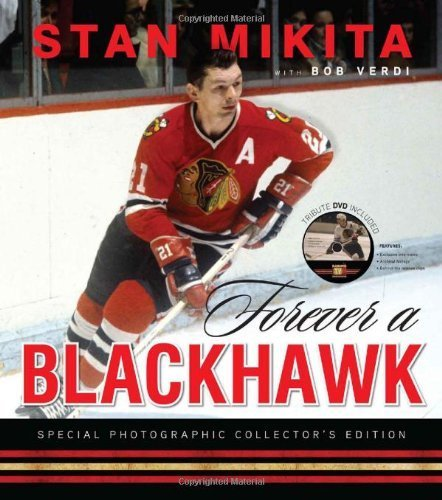 Forever a Blackhawk by Stan Mikita (2011-10-01)
