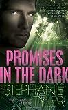Promises in the Dark, Stephanie Tyler, 0440245974