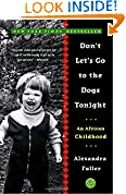 #10: Don't Let's Go to the Dogs Tonight: An African Childhood