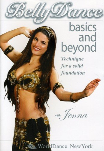 Belly Dance Basics & Beyond, with Jenna: Belly Dancing Classes for a Solid Foundation - Bellydance how-to, belly dance technique