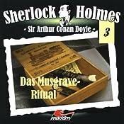 Das Musgrave-Ritual (Sherlock Holmes 3) | Sir Arthur Conan Doyle