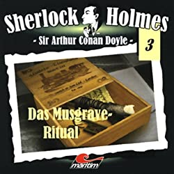 Das Musgrave-Ritual (Sherlock Holmes 3)