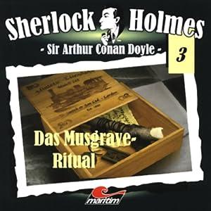 Das Musgrave-Ritual (Sherlock Holmes 3) Hörspiel