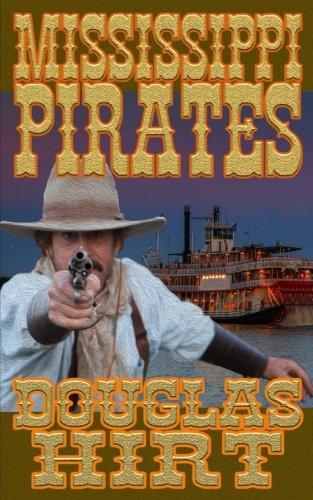 Riverboat Mississippi Pirates Douglas Hirt