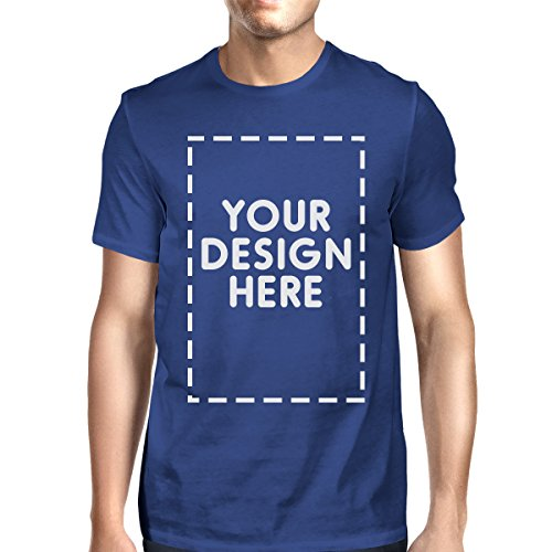 365 Printing Mens/Unisex Custom Tshirt Personalized Tees Your Design Here Blue