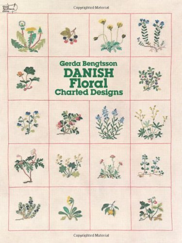 Danish Floral Charted Designs (Dover Embroidery, Needlepoint) by Gerda Bengtsson (1981-02-16)