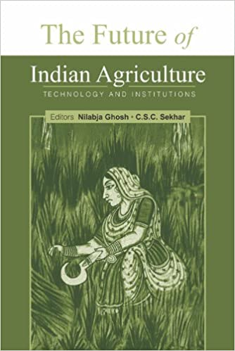 The Future of Indian Agriculture: Technology and Institutions