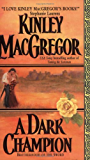 A Dark Champion (Brotherhood/MacAllister series Book 5)